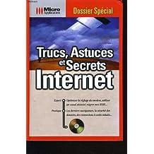 Trucs, astuces et secrets internet (1Cédérom)