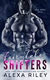 Fairytale Shifters by Alexa Riley front cover