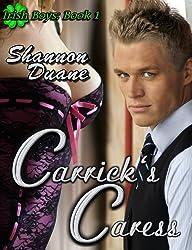 Carrick's Caress (Irish Boys Book 1)