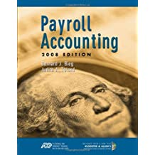 Payroll Accounting 2008 (with ADP's PC Payroll for Windows CD-ROM and Klooster/Allen's Computerized Payroll Accounting Software) (BPA) by Bernard J. Bieg (2007-11-02)