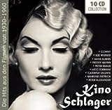 Kino Schlager - Die Hits aus den Filmen von 1930 - 1960 -