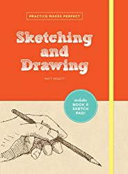 Practice Makes Perfect: Sketching and Drawing
