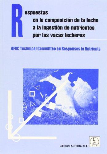 Respuestas en la composición de la leche a la ingestión de nutrientes por las vacas lecheras