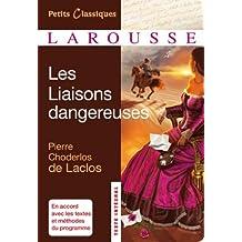 Les Liaisons dangereuses (Petits Classiques Larousse)