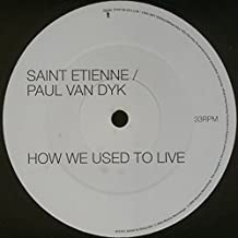 Saint Etienne - How We Used To Live - Mantra Recordings