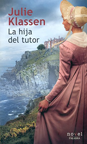 La hija del tutor (Novel)