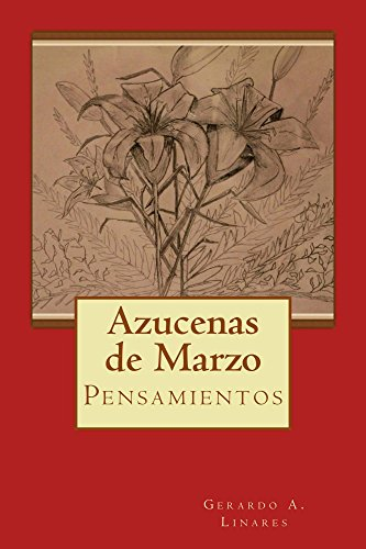 Azucenas de marzo: Pensamientos eBook: Gerardo Linares ...
