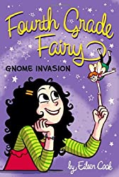 Gnome Invasion (Fourth Grade Fairy) by Eileen Cook (2011-08-16)