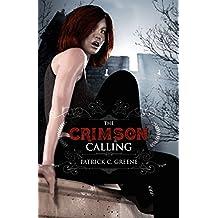 The Crimson Calling