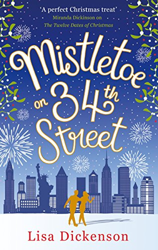 Mistletoe on 34th Street by [Dickenson, Lisa]