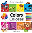 My First Bilingual Book - Colours - English-Spanish (My First Bilingual Books)