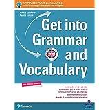 Get into grammar and vocabulary. Per le Scuole superiori. Con e-book. Con espansione online