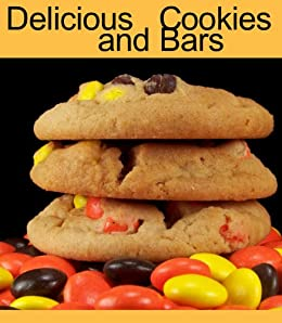 Delicious Cookies and Bars (Delicious Mini Book Book 4) (English Edition) par [Kessler, June]