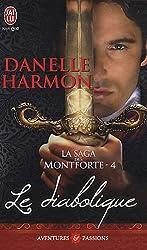 La saga des Montforte, Tome 4 : Le diabolique