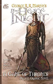 The Hedge Knight: The Graphic Novel par [Martin, George R. R., Avery, Ben]
