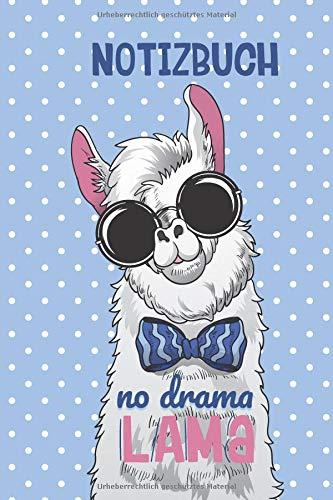 Notizbuch: No Drama Lama, 120 Seiten liniert, eckiger Buchrücken, genug Freiraum für all deine Notizen, Gedanken, Ideen im Lama & Alpaka Design