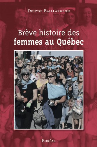 Brève histoire des femmes au Québec