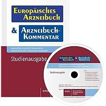 Europäisches Arzneibuch & Arzneibuch-Kommentar - Studienausgabe: Ausgewählte Arzneistoff-Monographien, spezifisch für alle 22 Pharmazie-Studienorte