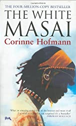 The White Masai by Corinne Hofmann (2005-01-09)