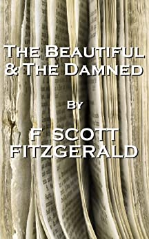 The Beautiful And The Damned, By F Scott Fitzgerald par [Fitzgerald, F Scott]