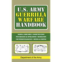 U.S. Army Guerrilla Warfare Handbook.