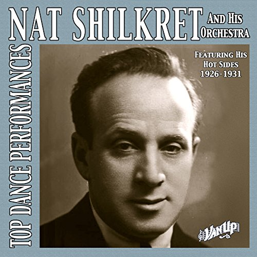 Nat Shilkret & His Orchestra, ...