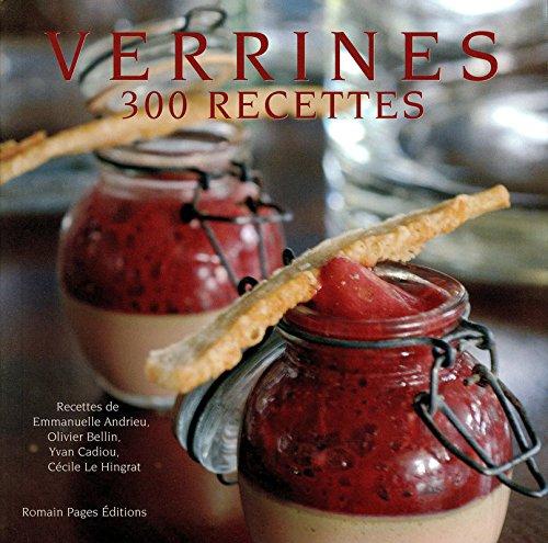 VERRINES 300 RECETTES 300 PHOTOGRAPHIES par Collectif