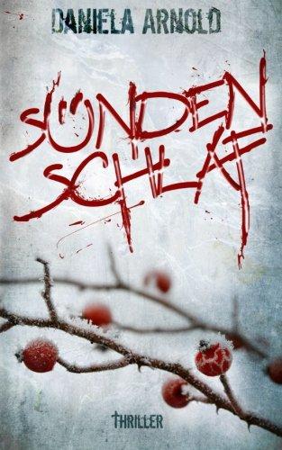 Sündenschlaf: Thriller