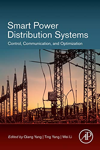 Smart Power Distribution Systems: Control, Communication, and Optimization