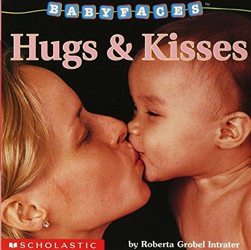 Hugs & Kisses (Baby Faces) por Roberta Grobel Intrater