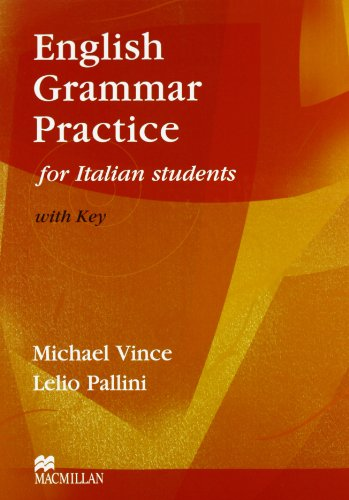 English grammar practice for italian students. With key. Per le Scuole superiori
