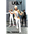 Ugly (Ultrahumans Book 1)