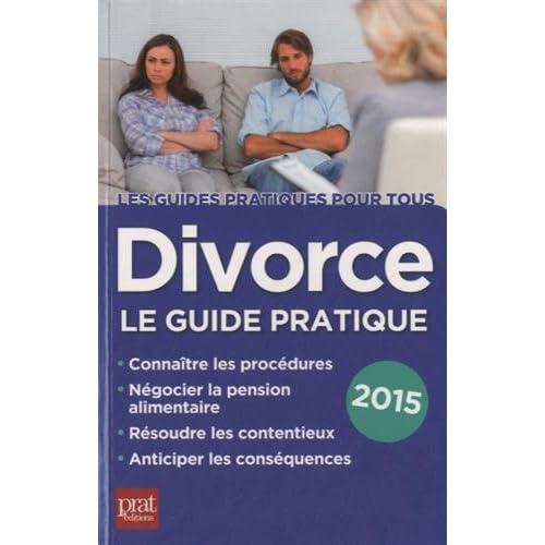 DIVORCE GUIDE PRATIQUE 2015