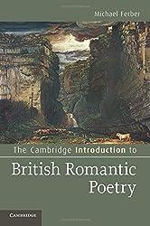 The Cambridge Introduction to British Romantic Poetry (Cambridge Introductions to Literature) by Michael Ferber (2012-04-26)