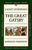 Critical Studies: The Great Gatsby (Penguin Critical Studies)