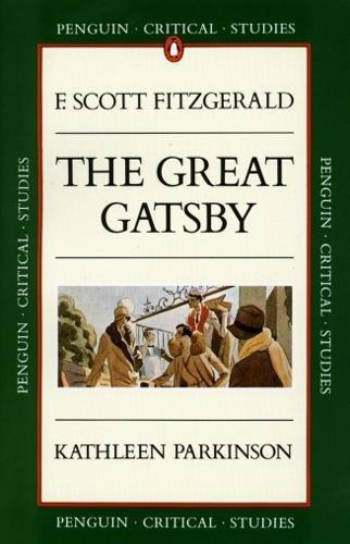 Critical Studies: The Great Gatsby (Penguin Critical Studies) por Kathleen Parkinson
