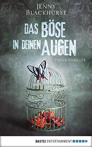 Das Böse in deinen Augen: Psychothriller