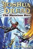 The Nameless Hero (Joshua Dread)