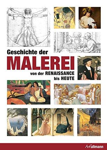 Geschichte der Malerei: von der Renaissance bis Heute (Kompaktwissen)