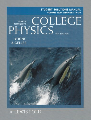 Student Solutions Manual, Volume 2 (chs.17-30) for College Physics: Student Solutions Manual v. 2
