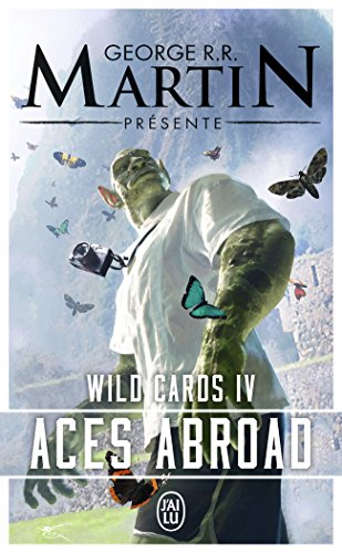 Wild Cards, Tome 4 : Aces Abroad