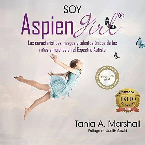 Marshall, T: SOY AspienGirl por Tania Marshall