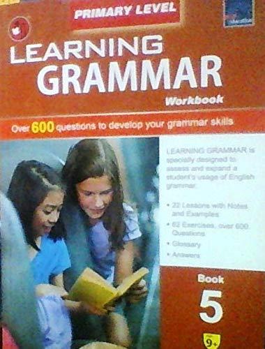 SAP Learning Grammar Primary Level Workbook 5 [Paperback] par NONE