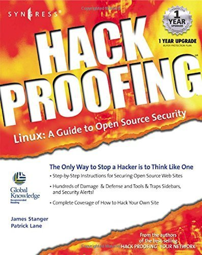 Hack Proofing Linux : A Guide to Open Source Security by James Stanger (2001-07-10)