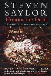 Honour The Dead by Steven Saylor (2002-07-25)