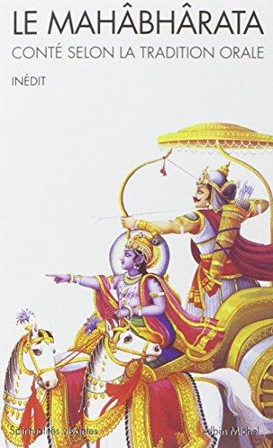 Le Mahâbhârata : Conté selon la tradition orale par Serge Demetrian