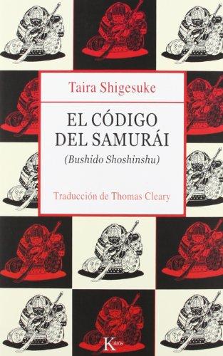 El Codigo del Samurai: Bushido Shoshinshu por Taira Shigesuke
