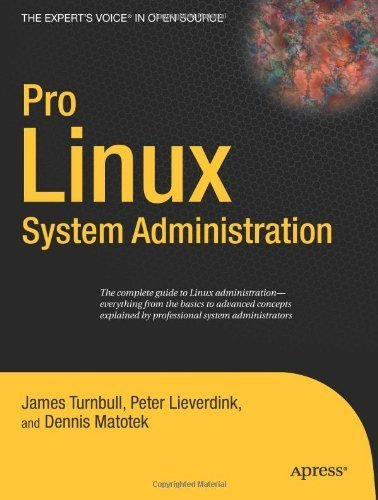 Pro Linux System Administration (Expert's Voice in Open Source) by James Turnbull (2009-06-22)