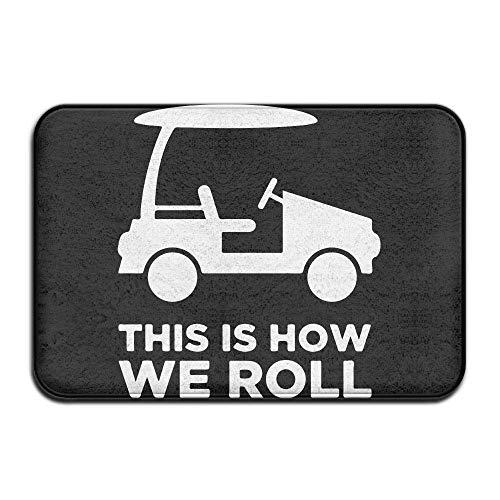 fregrthtg Non Slip Door Mat Outdoor,Indoor/Outdoor Decorative Washable Garden Office Door Mat with Non Slip Backing Inside & Outside Door Mats This is How We Roll Golf Cart Design Pattern for Hallway