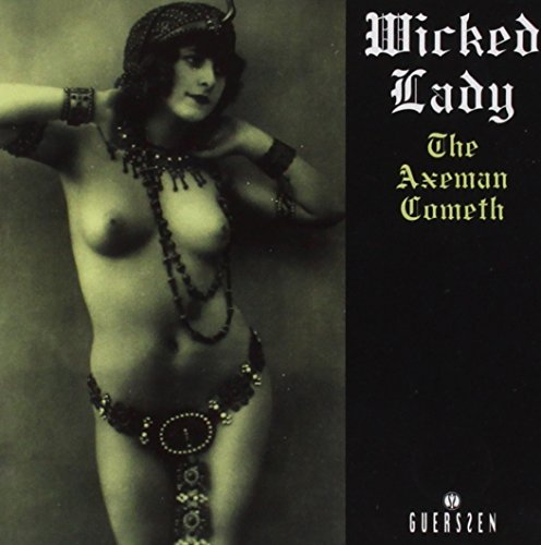 Wicked Lady: Axeman Cometh (Audio CD)